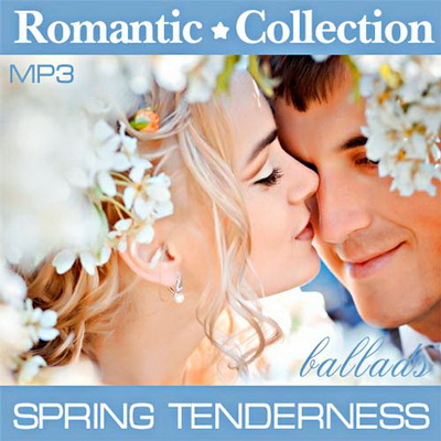 Romantic Collection - Spring Tenderness (2012) Скачать бесплатно
