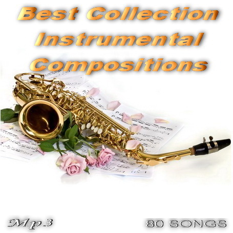 Best Collection Instrumental Compositions (2014) Скачать бесплатно